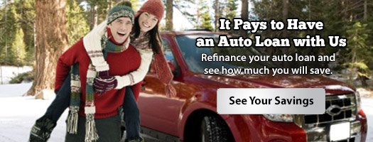 It Pays to Have an Auto Loan with Us
