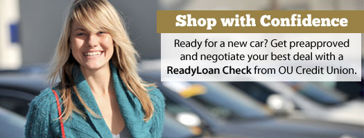 Shop with Confidence with an OU Credit Union ReadyLoan Check