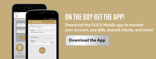 On the go? Get the App! Download OUCU Mobile today!