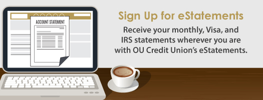Sign up for eStatements today!